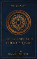 Die Legende von Gold und Jade - Zweiter Teil der spannenden Fantasy-Saga