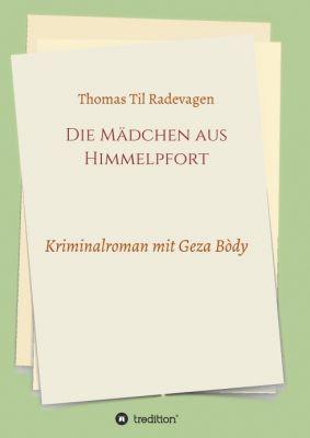 """""""Die Mädchen aus Himmelpfort"""" von Thomas Til Radevagen"""