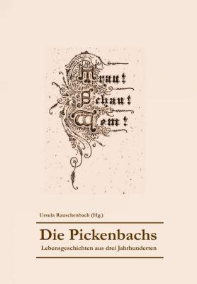 """""""Die Pickenbachs"""" von Ursula Rauschenbach"""