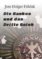 """""""Die Rankes und das Dritte Reich"""" von Jens Holger Fidelak"""