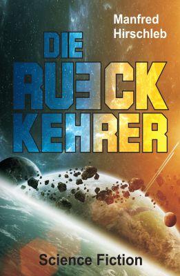 """""""Die Rückkehrer"""" von Manfred Hirschleb"""