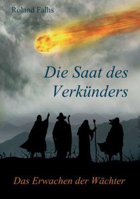 """""""Die Saat des Verkünders"""" von Roland Falhs"""