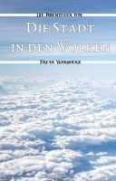 Die Stadt in den Wolken - Band 2 der fantastischen Abenteuerreihe um Freya Warmherz