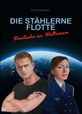 """""""Die Stählerne Flotte"""" von Hal N. Schneider"""