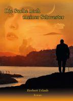 Die Suche nach meiner Schwester – ein raffinierter Liebesroman voller Geheimnisse