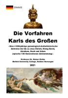 Die Vorfahren Karls des Großen - Eine 4000-jährige kulturhistorische Zeitreise