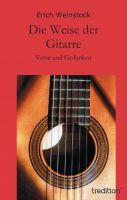 """""""Die Weise der Gitarre"""" von Erich Weinstock"""