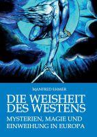 Die Weisheit des Westens – Sachbuch setzt sich mit Mysterienreligionen und europäischer Esoterik auseinander
