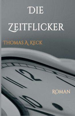 """""""Die Zeitflicker"""" von Thomas Keck"""