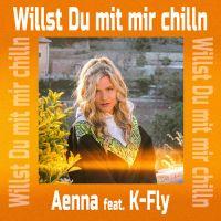 """DJs lieben """"Willst Du mit mir chilln"""" von Aenna & K-Fly"""