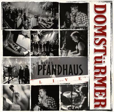"DOMSTüRMER Live-Album & Video ""Altes Pfandhaus live"""