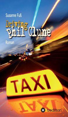 """""""Driving Phil Clune"""" von Susanne Fuß"""