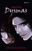 Dysmas - Rebell für die Ewigkeit
