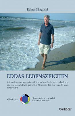 """""""Eddas Lebenszeichen"""" von Rainer Magulski"""