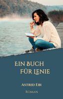 """""""Ein Buch für Lenie"""" von Astrid Ebi"""