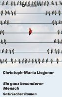 """""""Ein ganz besonderer Mensch"""" von Christoph-Maria Liegener"""