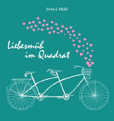 Das Buch Liebesmüh im Quadrat von Svea J. Held avanciert zum Bestseller