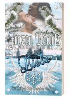 Eine zauberhafte, berührende Geschichte zur Weihnachtszeit: Frozen Hearts-Am Ende siegt die Liebe