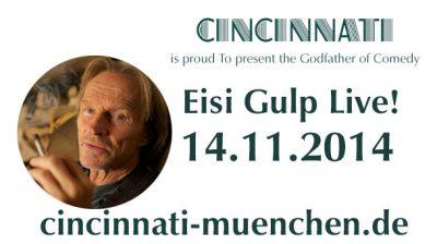 Eisi Gulp Live in München! 14.11.2014, Cincinnati Kino