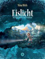 Eislicht – Das Geheimnis von Troldhule