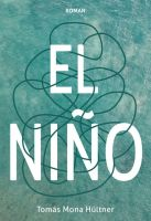 """""""El Niño"""" von Tomás Mona Hültner"""