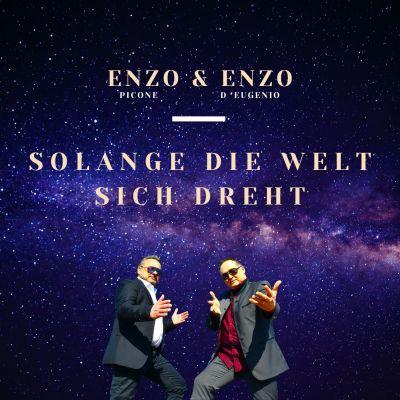 Die Debüt-Single von Enzo und Enzo ist ab dem 26.03.2021 überall erhältlich
