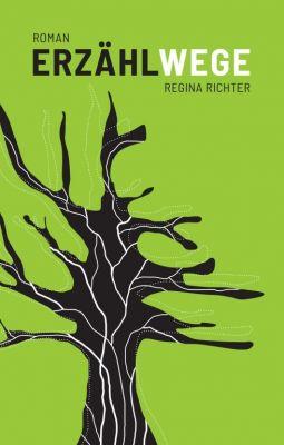 """""""Erzählwege"""" von Regina Richter"""