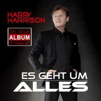 Es geht um Alles - das neue Album von HARRY HARRISON