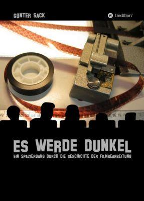 """""""Es werde dunkel"""" von Günter Sack"""