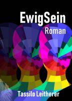 EwigSein – Fesselnder Thriller rund um die richtige Waffe gegen den Tod