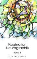 Faszination Neurographik - Dritter Band der spannenden Reihe