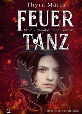 """""""Feuertanz"""" von"""