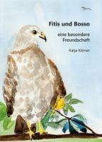 Fitis und Bosso - Eine kleine Geschichte über zwei ganz ungleiche Vögel