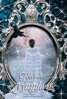 Fluch der Nymphen - Der Auftakt der neuen spektakulären Fantasy-Reihe der beliebten Fantasyautorin