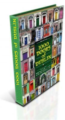 1000 Doors of Dublin - Architektur in seiner buntesten Form (Alois Gmeiner)