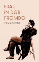 Frau in der Fremde - Unterhaltsamer Frauenroman