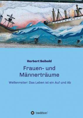 """""""Frauen-und Männerträume"""" von Herbert Seibold"""