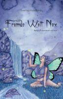 Fremde Welt Nox Band II - zweiter Teil der fantastischer Abenteuer-Reihe