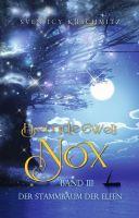 Fremde Welt Nox Band III - Der Stammbaum der Elfen