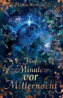 Fünf Minuten vor Mitternacht - ein märchenhafter Fantasy-Roman