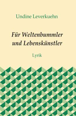 """""""Für Weltenbummler und Lebenskünstler"""" von Undine Leverkuehn"""