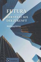 """""""Futura"""" von Wolfgang Grüne"""
