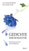 """""""Gedichte der Romantik"""" von Uwe Amanuel Rötzer"""