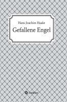 """""""Gefallene Engel"""" von Hans-Joachim Haake"""