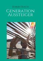 Generation Aussteiger