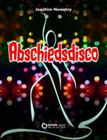 "E-Book ""Abschiedsdisco"" von Joachim Nowotny"