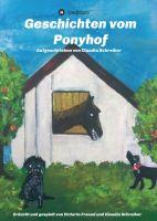 Geschichten vom Ponyhof - Ein Jugendbuch über beste Freundinnen und Pferde