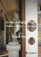 Goethes tatkräftige Helfer - Ein etwas anderer Einblick in Goethes Leben und Schaffen