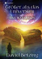 Größer als das Universum: Das Margenon - Spannender Fantasy-Roman
