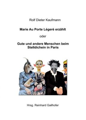 """""""Großmutter Marie Au Porte Légère"""" von Rolf Dieter Kaufmann"""